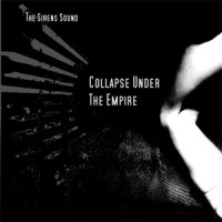 Collapse Under the Empire - The Sirens Sound (Cover Artwork)