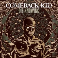 Comeback Kid - Die Knowing (Cover)