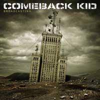 Comeback Kid - Broadcasting... (Cover Artwork)