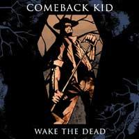 Comeback Kid - Wake The Dead (Cover Artwork)