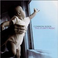 Common Rider - This Is Unity Music (Cover Artwork)