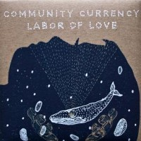 Community Currency  - Labor of Love (Cover Artwork)