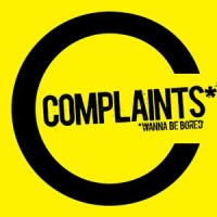 Complaints* - *Wanna Be Bored [7 inch] (Cover Artwork)