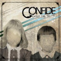 Confide - Shout the Truth (Cover Artwork)