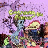 Controlling the Famous - Automatic City (Cover Artwork)
