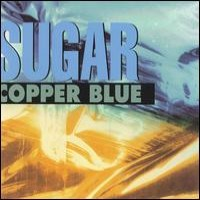 Sugar - Copper Blue / Beaster / File Under: Easy Listening [reissues] (Cover Artwork)