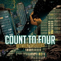 Count To Four - Between Two Cities (Cover Artwork)