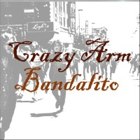 Crazy Arm - Bandalito [digital] (Cover Artwork)