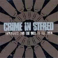 Crime In Stereo - Explosives, And The Will To Use Them (Cover Artwork)