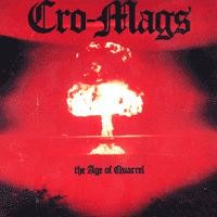 Cro-Mags - The Age of Quarrel [vinyl reissue] (Cover Artwork)