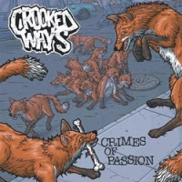Crooked Ways - Crimes of Passion [7 inch] (Cover Artwork)