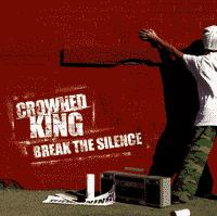 Crowned King - Break The Silence (Cover Artwork)