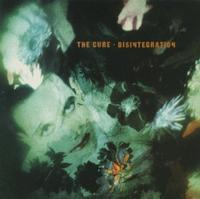 The Cure - Disintegration (Cover Artwork)
