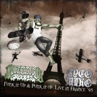 Cyco Mike / Infectious Grooves - Funk it Up & Punk it Up: Live in France '95 (Cover Artwork)