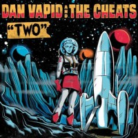 Dan Vapid and the Cheats - Two (Cover Artwork)