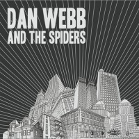 Dan Webb and the Spiders / Irish Handcuffs -  (Cover)