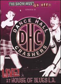 Dance Hall Crashers - Live! at House of Blues L.A. DVD (Cover Artwork)