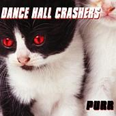 Dance Hall Crashers - Purr (Cover Artwork)