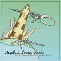 Daphne Loves Derby - On The Strength Of All Convinced (Cover Artwork)