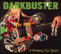 Darkbuster - A Weakness for Spirits [reissue] (Cover Artwork)