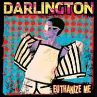 Darlington - Euthanize Me (Cover Artwork)