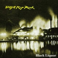 Dash Rip Rock - Black Liquor (Cover Artwork)