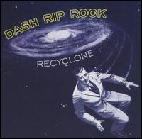 Dash Rip Rock - Recylone (Cover Artwork)