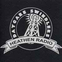 Daycare Swindlers - Heathen Radio (Cover Artwork)