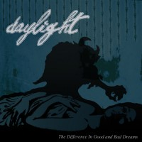 Daylight - The Difference In Good and Bad Dreams [7-inch] (Cover Artwork)