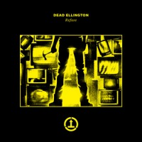 Dead Ellington  - Refuse EP (Cover Artwork)
