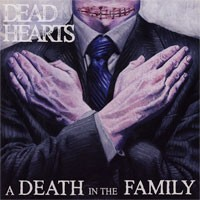 Dead Hearts - A Death in the Family [7-inch] (Cover Artwork)