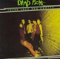 Dead Boys - Young Loud and Snotty (Cover Artwork)