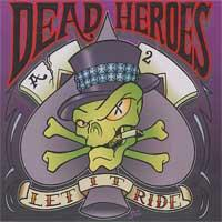 Dead Heroes - Let It Ride (Cover Artwork)