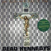 Dead Kennedys - In God We Trust Inc. EP (Cover Artwork)