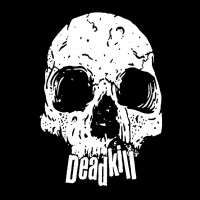 Deadkill - Deadkill [7-inch] (Cover Artwork)