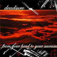 Deadsure - From Your Head to Your Sacrum (Cover Artwork)