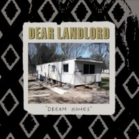 Dear Landlord - Dream Homes (Cover Artwork)
