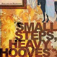 Dear and the Headlights - Small Steps, Heavy Hooves (Cover Artwork)