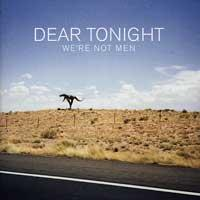 Dear Tonight - We're Not Men (Cover Artwork)