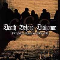 Death Before Dishonor - Friends Family Forever [reissue] (Cover Artwork)