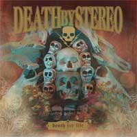Death By Stereo - Death For Life (Cover Artwork)