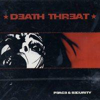 Death Threat - Peace & Security (Cover Artwork)