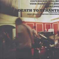 Death To Tyrants - Experience Will Be Your Monument And Your Love (Cover Artwork)