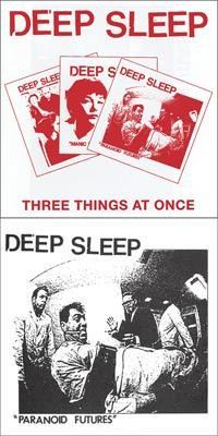 Deep Sleep - Three Things at Once / Paranoid Futures [7 inch] (Cover Artwork)