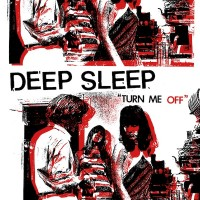 Deep Sleep - Turn Me Off (Cover Artwork)