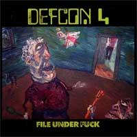 Defcon 4 - File Under Fuck (Cover Artwork)