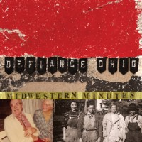 Defiance, Ohio - Midwestern Minutes (Cover Artwork)