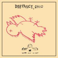 Defiance, Ohio - Share What Ya Got (Cover Artwork)