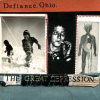 Defiance, Ohio - The Great Depression (Cover Artwork)