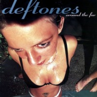Deftones - Around the Fur (Cover Artwork)